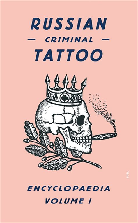 russian tattoo meanings fuel russian criminal archive