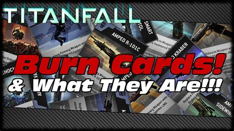 titanfall burn card template titanfall what are burn cards what do they do all