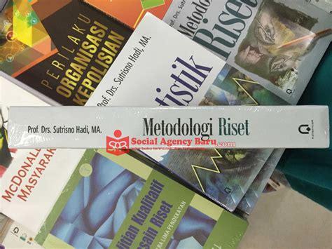 Buku Metodologi Riset Sutrisno Hadi Kh jual metodologi riset sutrisno hadi social agency baru