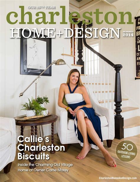 charleston home design magazine summer 2014 by