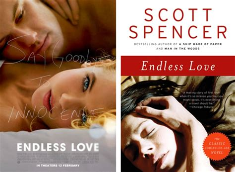 film endless love imdb the reel story endless love by scott spencer the savvy