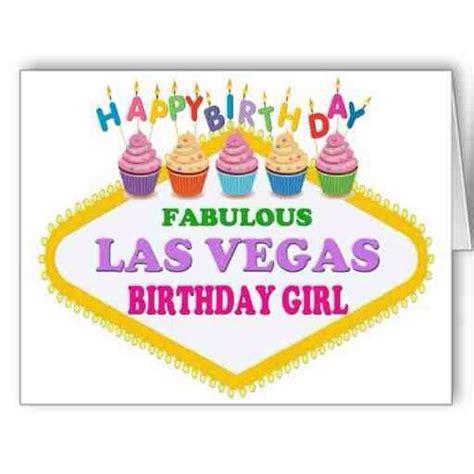 Wedding Anniversary Ideas In Las Vegas by Happy Birthday Fabulous Las Vegas Birthday Happy
