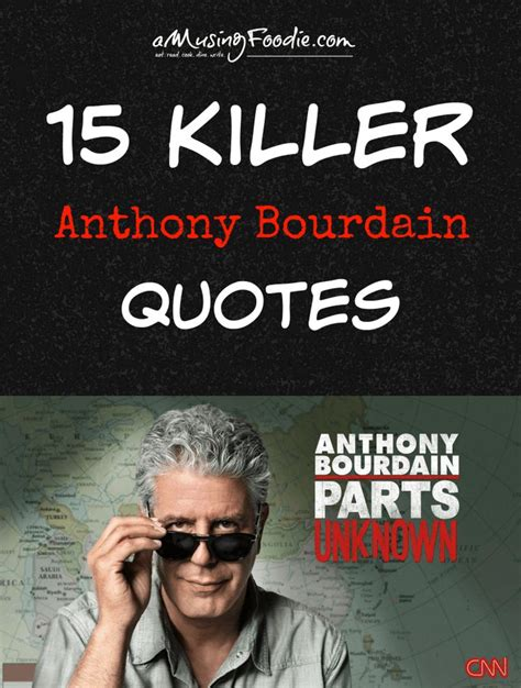 anthony bourdain documents his best 17 best images about nourished on tulip