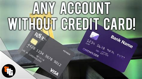 how to make a account without credit card how to make any account without a credit card