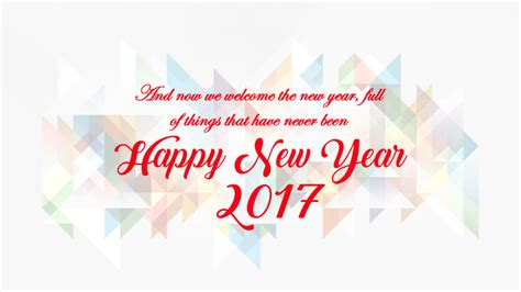 welcome the new year 60 most beautiful new year 2017 wish pictures