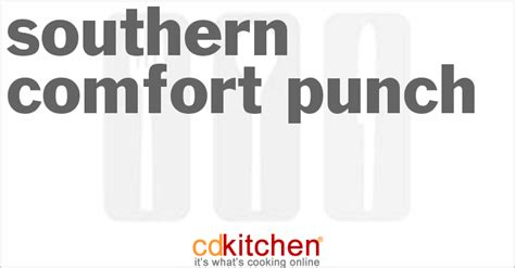 southern comfort punch recipe southern comfort punch recipe 60920 from cdkitchen