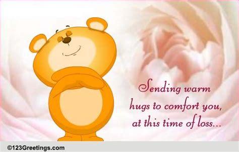 comfort hug hugs to comfort free sympathy condolences ecards