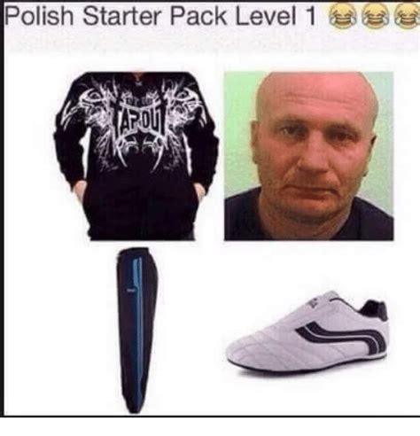 Meme Generator Starter Pack - polish starter pack level 1 meme on sizzle