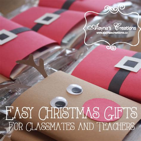 easy christmas gifts for teachers and classmates and a