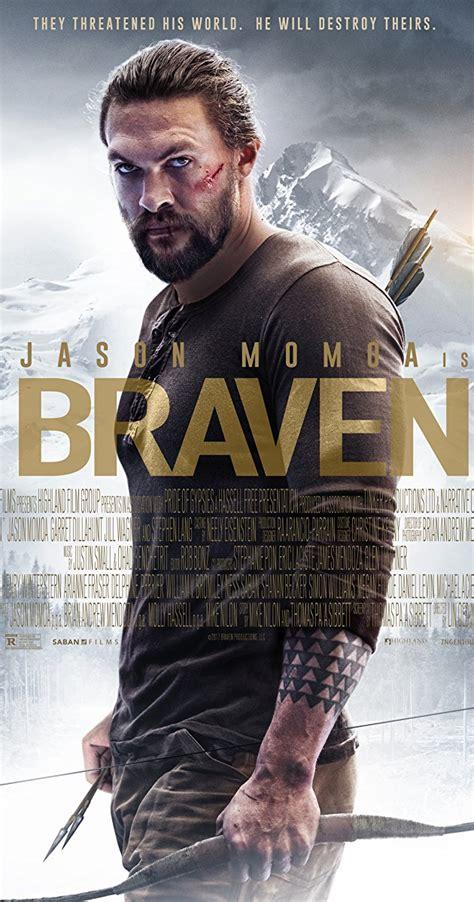 Or 2018 Cast Braven 2018 Cast Crew Imdb