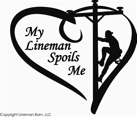 my lineman spoils me vinyl decal