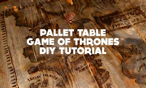 Of Thrones Table by Pallet Table Of Thrones Diy Tutorial