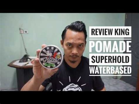 King Pomade Superhold review king pomade waterbased superhold