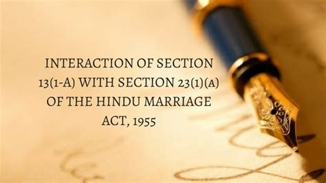 section 13 a of hindu marriage act interaction of section 13 1 a with section 23 1 a of