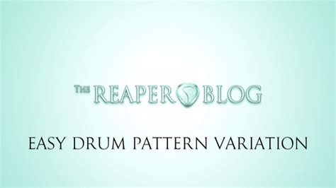 drum pattern variation easy drum pattern variations the reaper blog