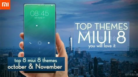 miui themes stopped working top 8 miui 8 themes november 2016 youtube