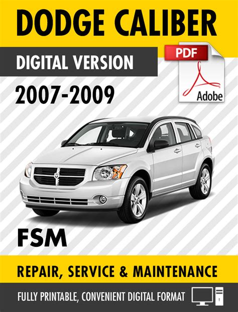 small engine repair manuals free download 2009 dodge dakota windshield wipe control 2007 2009 dodge caliber se sxt r t srt 4 factory repair service manual s manuals