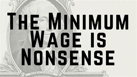 the minimum wage the minimum wage is nonsense onyx defiant