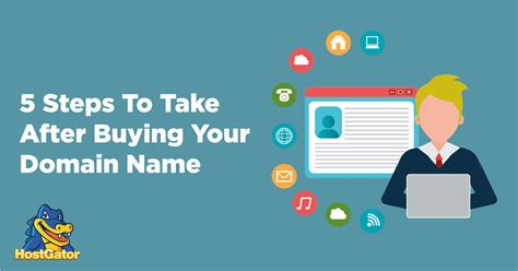 5 Steps To Buy by 5 Steps To Take After Buying Your New Domain Name