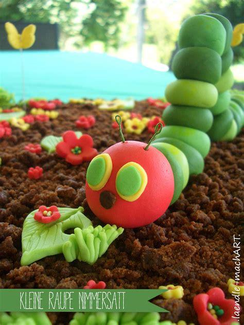 kleine raupe nimmersatt grosse torte fuer kleine menschen