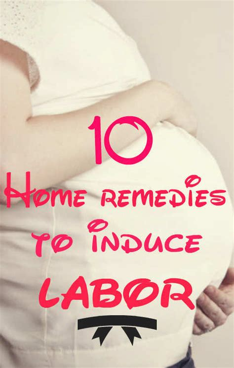 10 home remedies to induce labor feminiyafeminiya