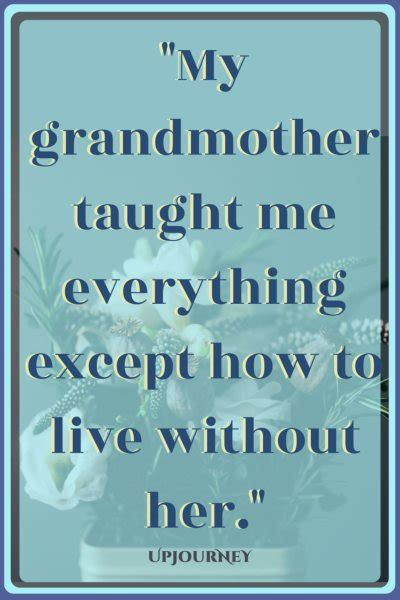 grandmother quotes 50 great quotes