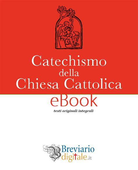 catechismo della chiesa cattolica libreria editrice vaticana catechismo della chiesa cattolica vatican breviario