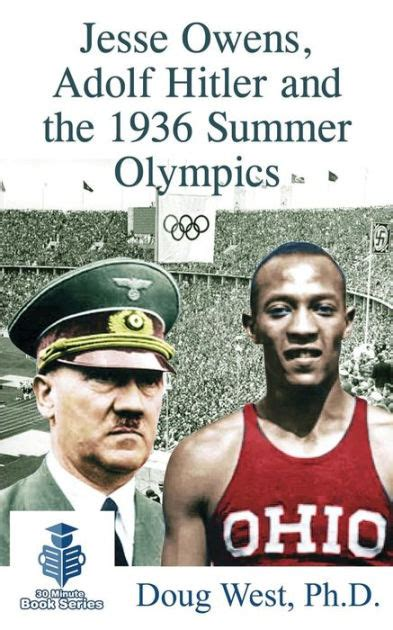 biography of hitler for students jesse owens adolf hitler and the 1936 summer olympics by