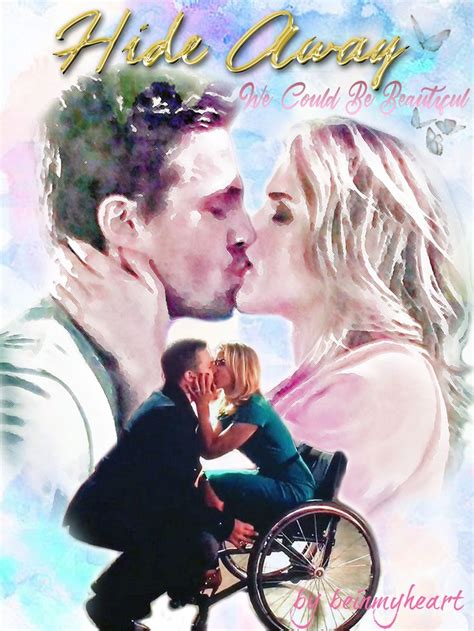 we could be beautiful hide away we could be beautiful by beinmyheart olicity