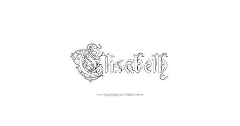tattoo lettering elizabeth elisabeth name tattoo designs