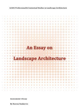 Essay Landscape Architecture by Essay On Landscape Architecture By Darren Nankervis Issuu