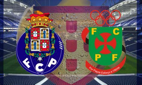 fc porto live fc porto vs ferreira live primeira liga 2017 18