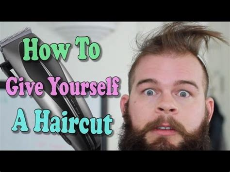 how to give yourself a haircut how to give yourself a haircut youtube