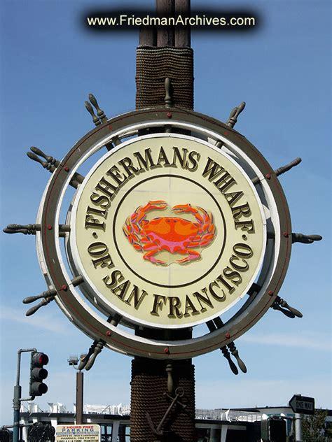 fisherman s fisherman s wharf sign pict6988