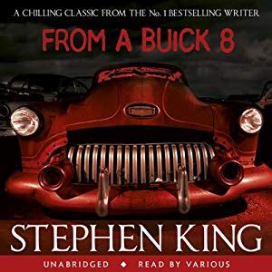 from a buick 8 from a buick 8 audiobook stephen king audible com