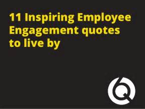 11 inspiring employee engagement quotes to live by 1 638 jpg cb