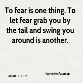 Another Word For Swung Fear Quotes Page 8 Quotehd