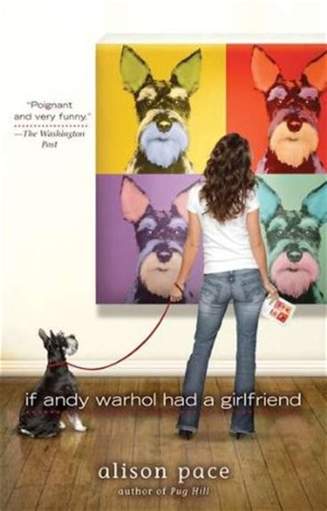 Book Review If Andy Warhol Had A By Alison Pace if andy warhol had a by alison pace reviews