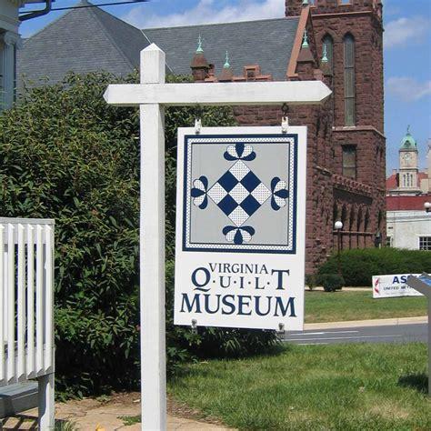 Virginia Quilt Museum virginia quilt museum quilt around the world
