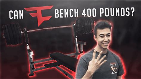 bench 400 pounds can anyone in faze bench 400 pounds youtube