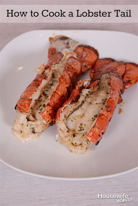 how to cook a lobster tail housewife eclectic