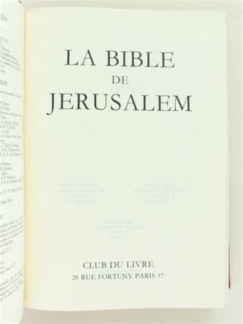 la bible loriginal livre la sainte bible la bible de j 233 rusalem bible