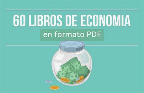 libreria gratis pdf 60 libros de econom 237 a en pdf 161 gratis