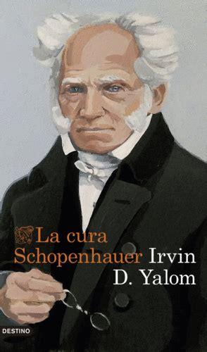 schopenhauer y los aos 8483830914 la cura schopenhauer enclave de libros