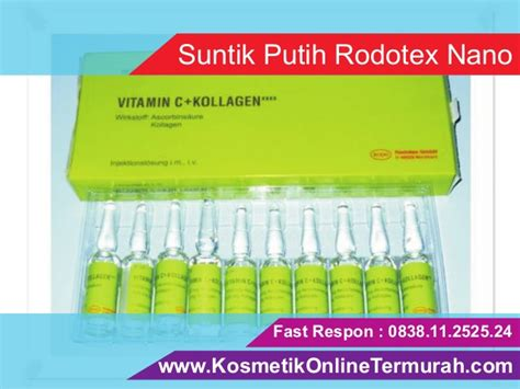 Vitamin Pemutih suntik putih vitamin c pemutih badan rodotex nano hijau