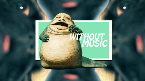 jabba the hutt sounds jabba the hutt without what the mvs should sound