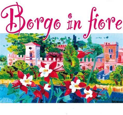 castellaro lagusello festa dei fiori borgo in fiore a castellaro lagusello mn