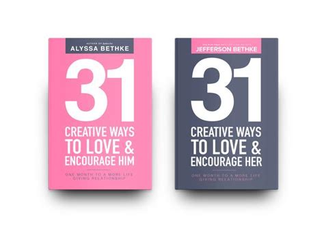 31 creative ways to encourage edition one month to a more giving relationship 31 day challenge edition volume 1 books 31 creative ways to and encourage him jeff
