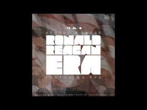kendrick lamar ronald reagan era kendrick lamar ronald reagan era with lyrics in