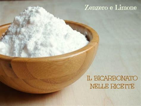 bicarbonato cucina uso bicarbonato nelle ricette ricette base e impasti